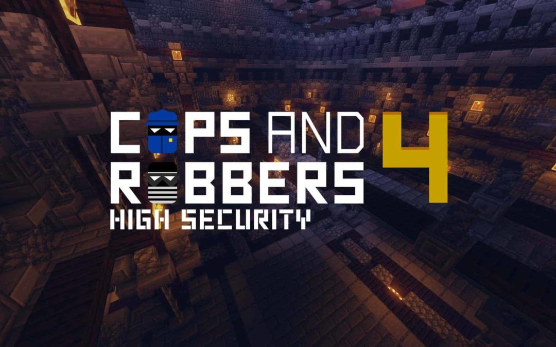 Cops and Robbers: High Security