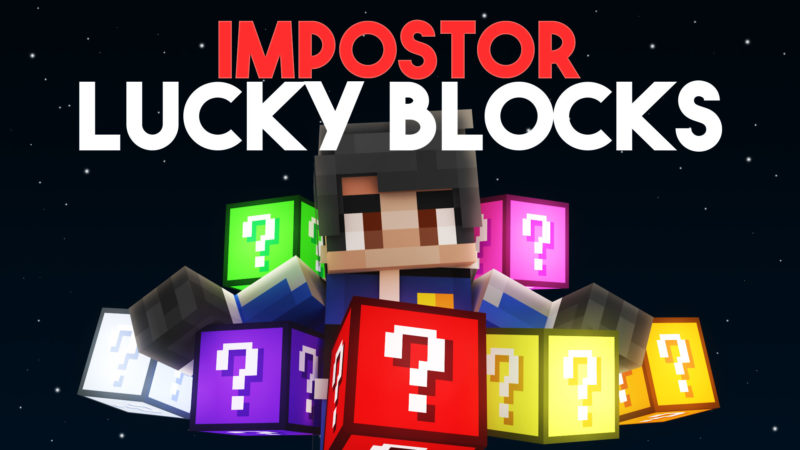 Imposter Lucky Blocks